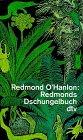 Buchseite und Rezensionen zu 'Redmonds Dschungelbuch' von Redmond O'Hanlon