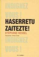 Haserretu Zaitezte! (Saiakera) por Stephane Hessel
