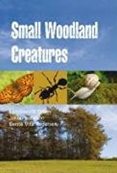 Small Woodland Creatures (Guidebooks (Oxford))
