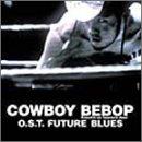 Preisvergleich Produktbild Cowboy Bebop - Knockin' on Heaven's Door: Future Blues