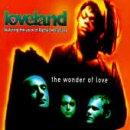 Songtexte von Loveland - The Wonder of Love