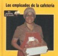 Los Empleados De LA Cafeteria (Ayudantes de Mi Escuela)