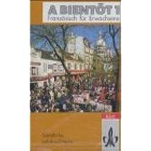 A bientot 1, Französisch für Erwachsene, Sämtliche Lehrbuchtexte, 1 Cassette