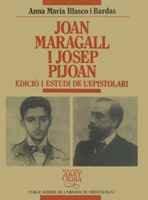 Joan Maragall i Josep Pijoan. Edició i estudi de l'epistolari (Biblioteca Abat Oliba) por Anna Maria Blasco i Bardas