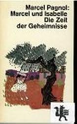 Marcel und Isabelle : Die Zeit der Geheimnisse, [Aus d. Franz. übertr. von Pamela Wedekind], dtv[-Taschenbücher] , 326