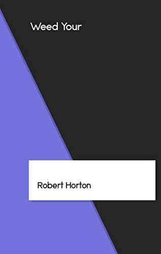 Weed Your (Catalan Edition) por Robert Horton