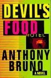 Devil's Food: A Novel by Anthony Bruno (1997-02-01)