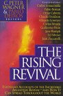 The Rising Revival: Firsthand Accounts of the Incredible Argentine Revival-And How It Can Spread Throughout the World