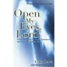 Open My Eyes, Lord: A Practical Guide to Angelic Visitations and Heavenly Experiences by Randy Clark (Foreword), Gary Oates (1-Jan-2004) Paperback