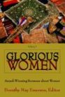 Glorious Women: Award-winning Sermons About Women