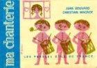Partition : Ma chanterie 2 - Voix d'enfants ou chœur à 3 voix égales - Recueil complet