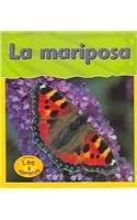La Mariposa = Butterfly: 0 (Lee y aprende, Ciclos vitales/Life Cycles) por Louise A. Spilsbury