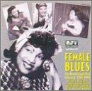 Female Blues - Vol. 2: 1938 - 1949