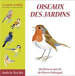 Oiseaux des jardins - Le petit ornitho (1 CD AUDIO avec LIVRE)