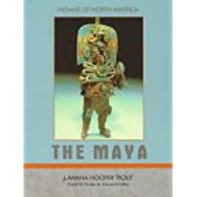 The Maya (Indians of North America Series)