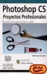 Photoshop Cs: Proyectos Profesionales...