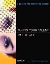 Taking Your Talent to the Web: Making the Transition