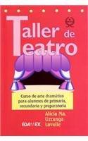 Taller de Teatro: Course of Dramatic Art