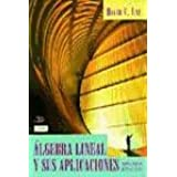 Algebra Lineal Y Sus Aplicaciones 2Ed