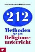 Cover des Mediums: 212 Methoden für den Religionsunterricht