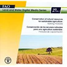 Conservation of Natural Resources for Sustainable Agriculture: Training Modules, Revision 1