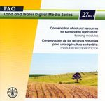 Conservation of Natural Resources for Sustainable Agriculture (Land and Water Digital Media Series) por Food and Agriculture Organization of the United Nations
