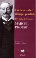 En busca del tiempo perdido/In Search of Lost Time: Del Lado De Swann/the Way by Swann's: 1 par Marcel Proust