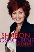 extreme-my-autobiography-written-by-sharon-osbourne-2005-edition-1st-edition-publisher-time-warner-l
