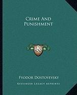 Crime and Punishment Crime and Punishment