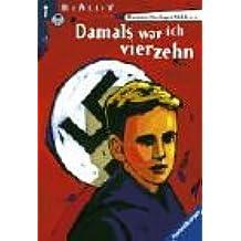 Damals war ich vierzehn (Ravensburger Taschenbücher)
