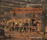 Glasmacherbrauch im Bayerischen Wald