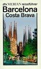 Merian Reiseführer Barcelona und Costa Brava - Jose M. Carandell, Hans Cornelius, Hans Weiss