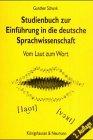 Studienbuch zur Einführung in die deutsche Sprachwissenschaft: Vom Laut zum Wort