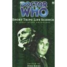 Life Science: A Short-story Collection (Doctor Who: Short Trips)