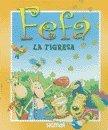 Fefa: La Tigresa/The Tiger (Esmeralda/Emerald) por Paula Vera