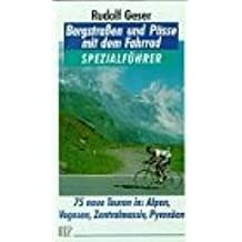 Bergstraßen und Pässe mit dem Fahrrad