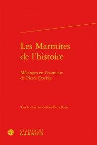 Les marmites de l'histoire : Mélanges en l'honneur de Pierre Dockès