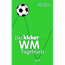 Das Kicker WM-Tagebuch