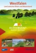 Deutschland: Westfalen, Land zwischen Rhein und Weserstrand