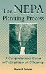 The Nepa Planning Process: A Comprehensive Guide with Emphasis on Efficiency (Civil Engineering)