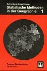 Statistische Methoden in der Geographie, Bd.1, Univariate und bivariate Statistik (Teubner Studienbücher der Geographie)