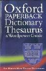 The Oxford Paperback Dictionary, Thesaurus and Wordpower Guide.