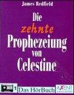 Die zehnte Prophezeiung von Celestine, 6 Cassetten