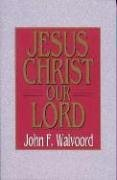 Jesus Christ Our Lord (Jensen Bible Self-study Guide Series)