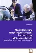 Absatzförderung durch Internetpräsenz im deutschen Möbeleinzelhandel