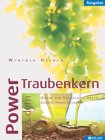 Power aus dem Traubenkern - Broschüre - Winfried Heinen