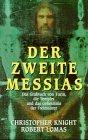 Der zweite Messias - Christopher Knight, Robert Lomas
