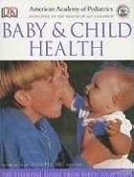 American Academy of Pediatrics Baby and Child Health