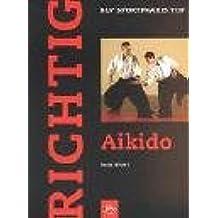 Richtig Aikido.