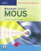 Certification Circle: Microsoft Office Specialist Office XP Master Certification por Marjorie Hunt